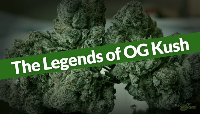 The Mysterious Legends of OG Kush and What 'OG' Stands For Remains Unanswered to This Day