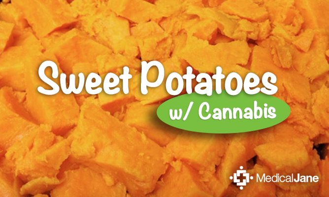 How To Make Cannabis Infused Sweet Potatoes That Are Vegan, Gluten-free